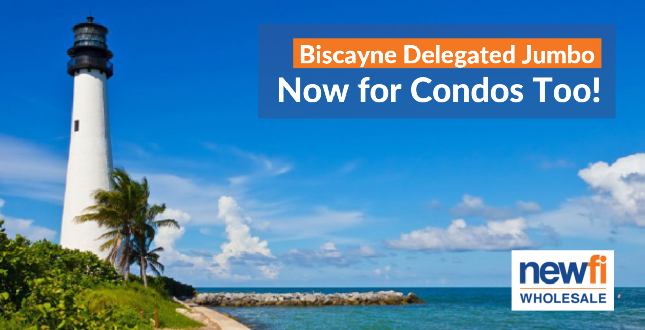Rise Loans Reviews >> Biscayne Wholesale Jumbo Now Includes Condos | Newfi Wholesale