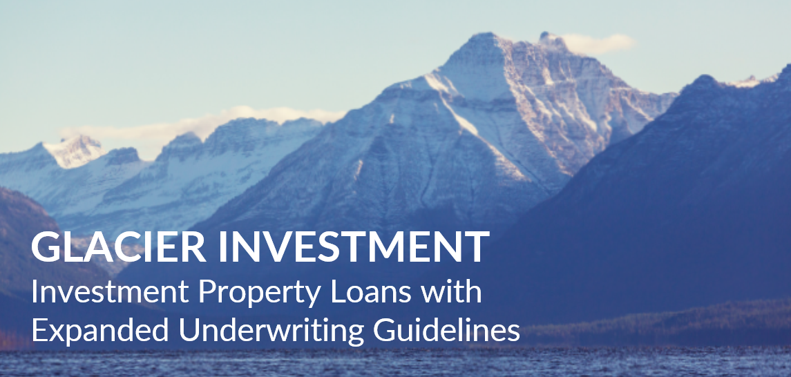 Glacier Wholesale Investment Property Loan Program
