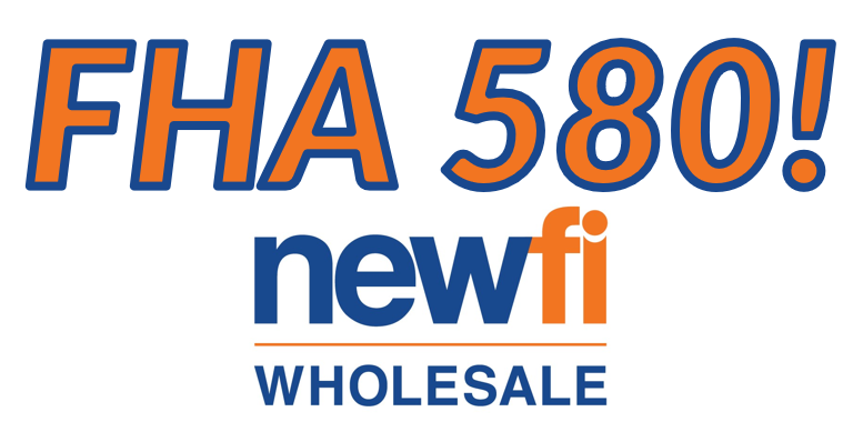 Wholesale FHA Loans for credit scores as low as 580